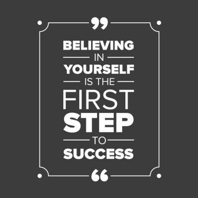 Cuadro Creer en ti mismo es el primer paso hacia el éxito
