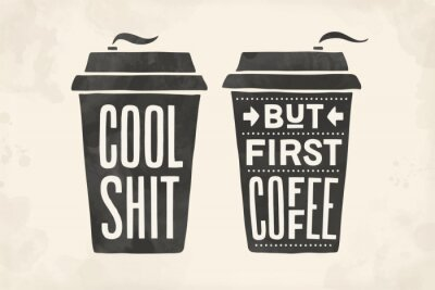 Cuadro Cup of coffee. Poster coffee cup with hand drawn lettering
