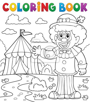 Dibujo para colorear payaso cerca de circo tema 1 pinturas para la ...