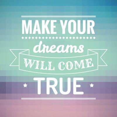 Cuadro Haz que tus sueños se harán realidad