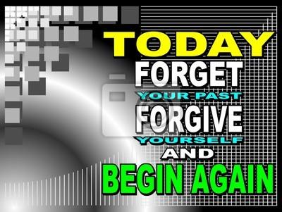 Hoy Olvidar Tu Pasado Frase De Motivación Pinturas Para La