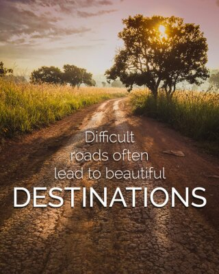 Cuadro Inspirational and motivation quote on road in nature background with vintage filter.