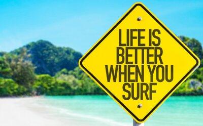 Cuadro La vida es mejor cuando usted navega la muestra con el fondo de la playa