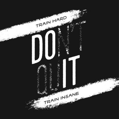 Cuadro Motivational print with quote. Train hard. Do not quit. Vector illustration.