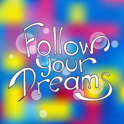 Cuadro Seguir sus sueños