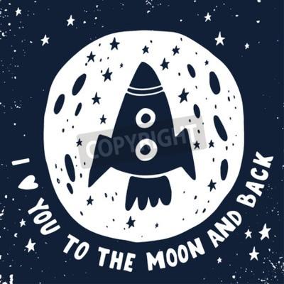 Cuadro Te quiero hasta la luna y más allá. Cartel dibujado mano con una cita romántica. Esta ilustración se puede utilizar para un día de tarjeta del día de San Valentín o ahorrar la tarjeta de fecha o la im