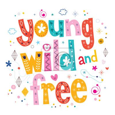 415bf65a719d Cuadro Tipografía salvaje y libre de tipo de letras de diseño joven