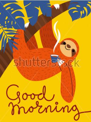 Cuadro Vector la tarjeta con el personaje lindo de la pereza y la taza de café. Cartel de buenos días.
