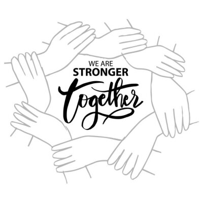 Cuadro We are stronger together. Motivational quote.