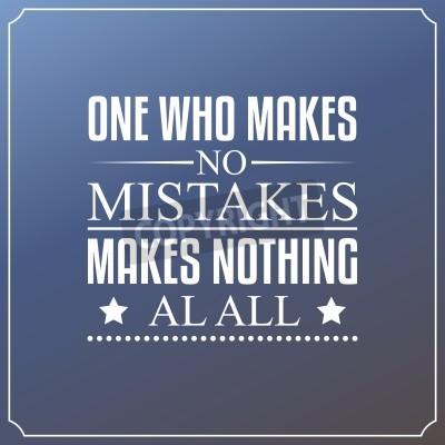 Fotomural Aquel que no comete errores, no hace nada en absoluto. Cotizaciones Diseño de la tipografía