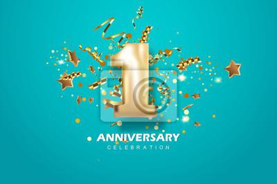Fotomural Celebración del primer aniversario. Dorado número 1 con confeti brillante, estrellas, brillos y cintas serpentinas. Vector ilustración festiva.