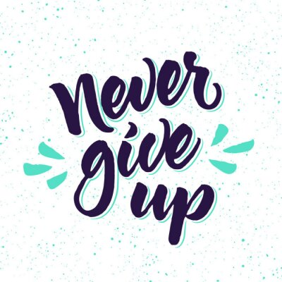 Fotomural Cita de motivación Nunca dé para arriba