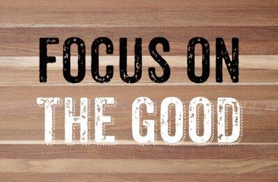 Fotomural Concéntrese en lo bueno: la motivación positiva