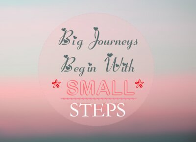 Fotomural Grandes viajes comienzan con pequeños pasos