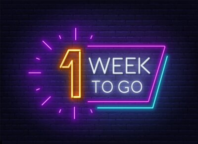 Fotomural One week to go neon sign on brick wall background. Vector illustration.