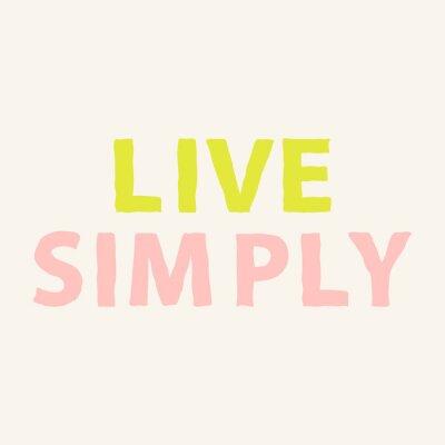 Fotomural Vivir con sencillez. Cita dibujada mano de la motivación sobre vida. Cartel inspirado de la frase. Ilustración del vector.