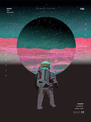 Póster Abstract vector illustration for a poster, background, banner or card about science fiction, galaxy and space. Figure astronaut in space on the planet Mars.