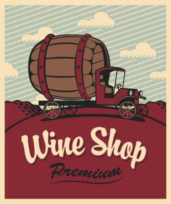 Póster banner para tienda de vinos con un coche de época con un barril