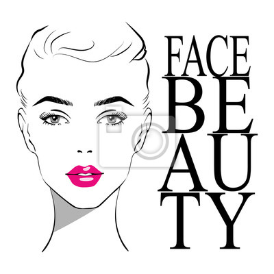Póster Beautiful woman face with pink lipstick on lips with fashion inscription face beauty. Fashion illustration of the sketch. Hand drawn Elegant beautiful woman face. vector illustration eps 10