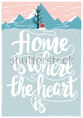 Póster Cartel inspirador y motivacional del vector colorado conita. El hogar es donde está el corazón. Concepto de estilo de vida con texto de letras