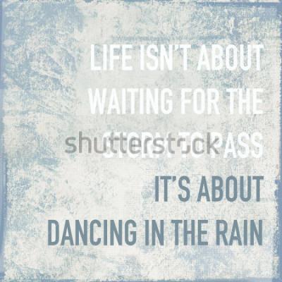 Póster cartel motivacional cita la vida sobre bailar bajo la lluvia