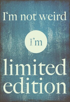 Póster cita cartel de motivación que no soy raro, soy edición limitada