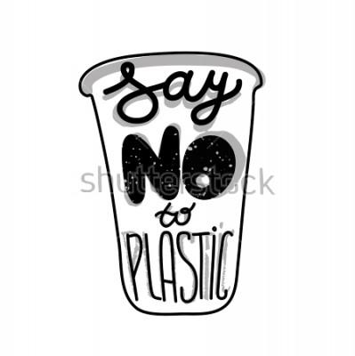 Póster Cita de letras en el vaso de plástico Di no al plástico. Imprimir para eco bolsa, tarjeta o póster.