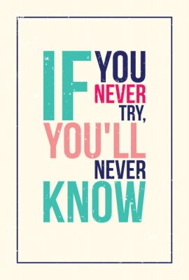Póster colorido cartel motivación inspiración. Estilo grunge