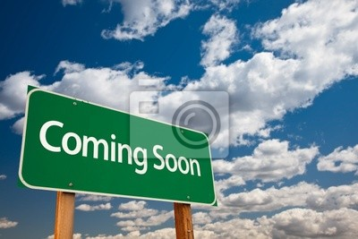 Coming Soon Green Road Sign