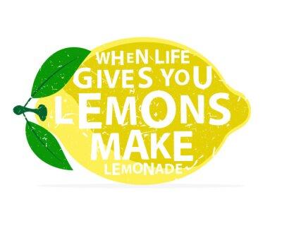 Póster Cuando la vida te da limones, haz limonada - caligrafía