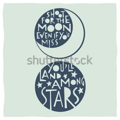 Póster Dispara a la luna, incluso si te pierdes, aterrizarás entre las estrellas. Cita de caligrafía con dibujos de luna y estrellas