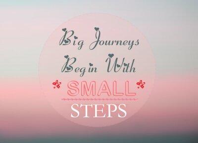 Póster Grandes viajes comienzan con pequeños pasos