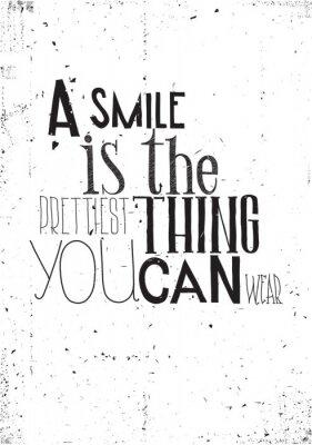 Póster La frase, una sonrisa es la cosa prettilest usted puede usar