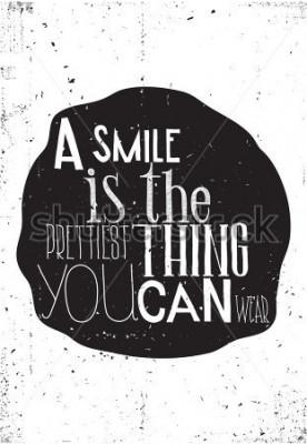 Póster La frase, una sonrisa es lo más bonito que puedes usar.