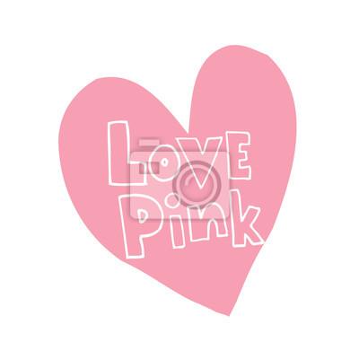 Love Pink Diseño En Forma De Corazón Con Letras De Mano Carteles