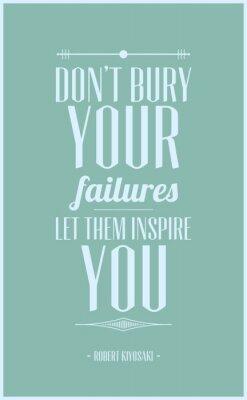 Póster No entierran sus fracasos dejes que te inspiran