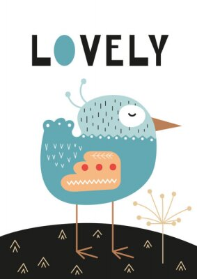 Póster Poster for nursery scandi design with cute bird and text Lovely in Scandinavian style. Vector Illustration. Kids illustration for baby clothes, greeting card, wrapping paper.