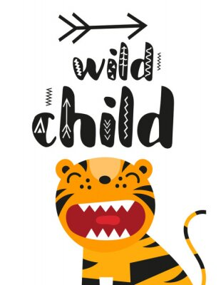 Póster Poster for nursery scandi design with cute roar tiger and text Wild child in Scandinavian style. Vector Illustration. Kids illustration for baby clothes, greeting card, wrapper.