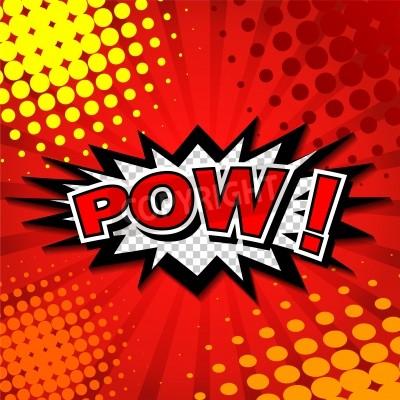 Póster Pow - burbuja del discurso Comic, dibujos animados