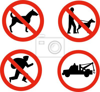 Prohibidos los perros, ni los ladrones y los signos de remolque