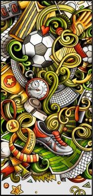 Póster Soccer hand drawn doodle banner. Cartoon detailed illustrations.