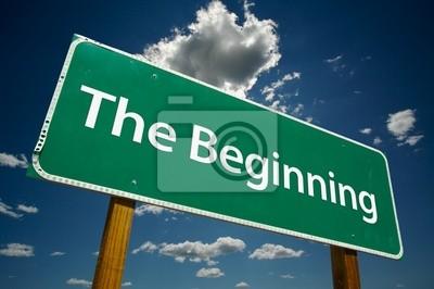 """""""The Beginning"""" señal de tráfico con el espectacular cielo azul y las nubes."""