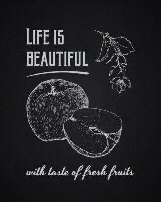 Póster Tiza de fondo tipográfico. La vida es hermosa con sabor a frutas frescas