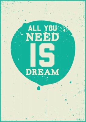 Póster Todo lo que necesitas es el sueño