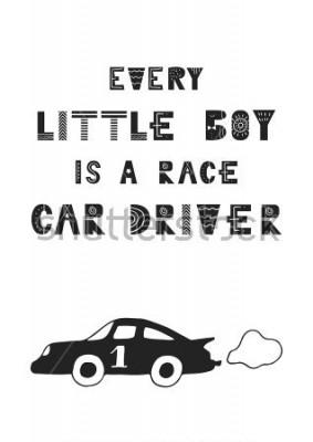 Póster Todos los niños pequeños son conductores de carreras: un lindo póster dibujado a mano con letras en estilo escandinavo. Ilustracion vectorial