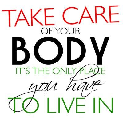 Póster Tome el cuidado de su tarifa Cuerpo