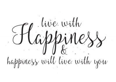 Póster Vive con felicidad y felicidad vivirá con tu inscripción. Tarjeta de felicitación con caligrafía. Diseño dibujado a mano. En blanco y negro.