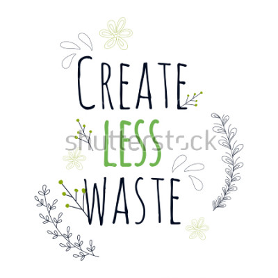 Póster Zero Waste Concept. Hand drawn elements of zero waste life. Zero waste concept card. Good for posters, banners, web design, cards. Vector illustration.