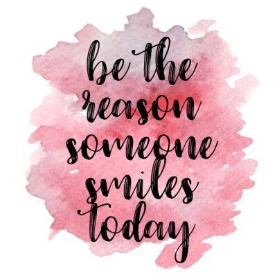 Vinilo Cita Sea la razón alguien sonríe hoy. Ilustración del vector
