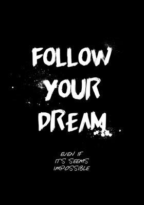 Vinilo follow your dream quotes tshirt design. brush stroke font style. vector illustration